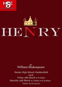 Honley Shakespeare Ensemble - Henry V - Poster Design -  March 2016